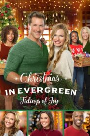 Christmas In Evergreen: Tidings of Joy