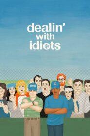 Rozgrywki z idiotami