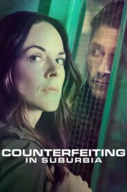Counterfeiting in Suburbia