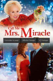 Call Me Mrs. Miracle