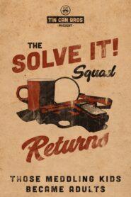 The Solve It Squad Returns!