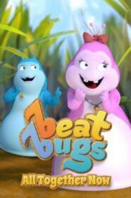 Beat Bugs: Teraz Wszyscy Razem