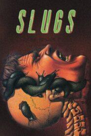 Slugs – muerte viscosa