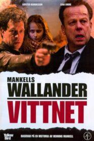 Wallander 26 – Vittnet