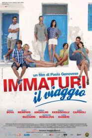 Immaturi – Il viaggio