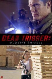Dead Trigger – Oddział śmierci
