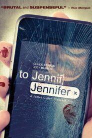 To Jennifer