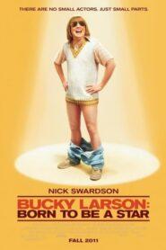 Bucky Larson: Urodzony gwiazdor