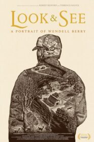 Look & See: A Portrait of Wendell Berry