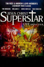 Jesus Christ Superstar – Live Arena Tour