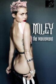 Miley: The Movement