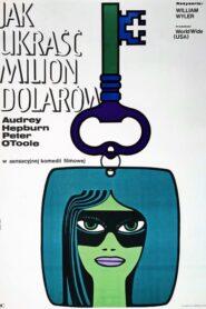 Jak ukraść milion dolarów