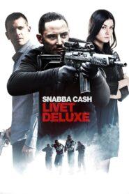 Snabba cash – Livet deluxe