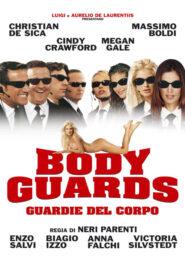 Body Guards – Guardie del Corpo