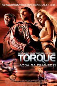 Torque: Jazda na krawędzi