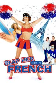 Slap Her… She's French