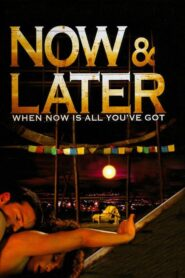 Now & Later