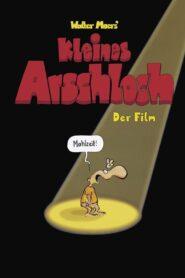 Kleines Arschloch – Der Film