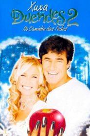 Xuxa e os Duendes 2: No Caminho das Fadas