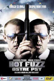 Hot Fuzz – Ostre psy