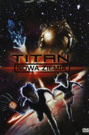 Titan: Nowa Ziemia