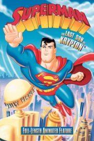 Superman – The Last Son of Krypton