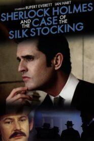Sherlock Holmes i sprawa jedwabnej pończochy