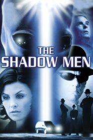 The Shadow Men
