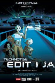 Technotise – Edit i ja