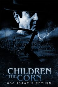 Dzieci Kukurydzy VI: Powrót Isaaca