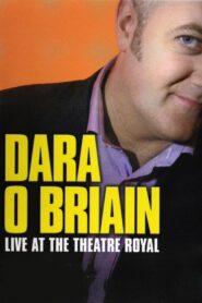 Dara Ó Briain: Live at the Theatre Royal
