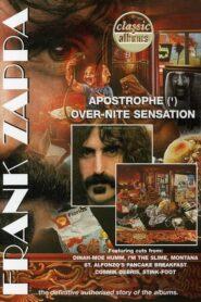 Classic Albums: Frank Zappa – Apostrophe (') Over-Nite Sensation